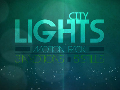 CITY LIGHTS MOTION COLLECTION