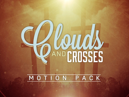 CLOUDS AND CROSSED - MOTION PACK