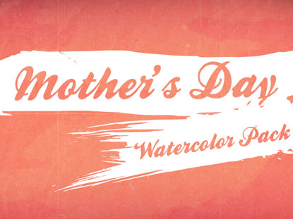 MOTHER'S DAY WATERCOLOR SERVICE PACK
