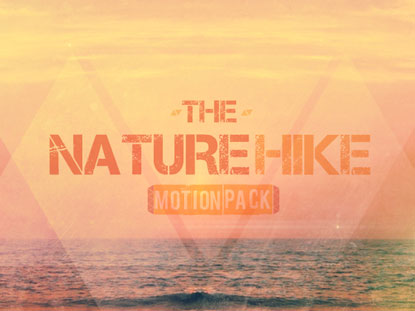 THE NATURE HIKE MOTION PACK