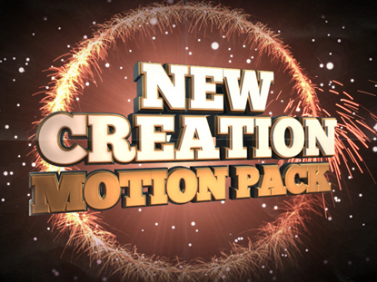 NEW CREATION MOTION PACK