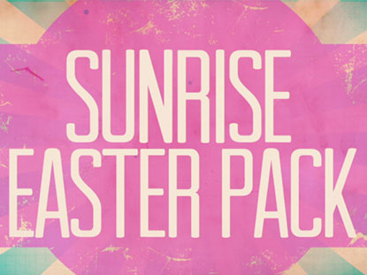 SUNRISE EASTER SERVICE PACK