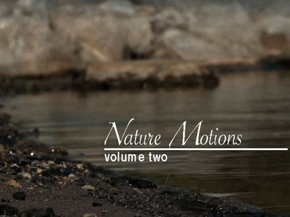 NATURE MOTIONS VOLUME 2