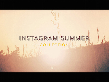 INSTAGRAM SUMMER COLLECTION