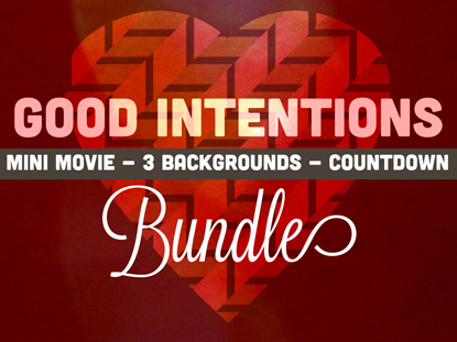 GOOD INTENTIONS - A VALENTINE BUNDLE