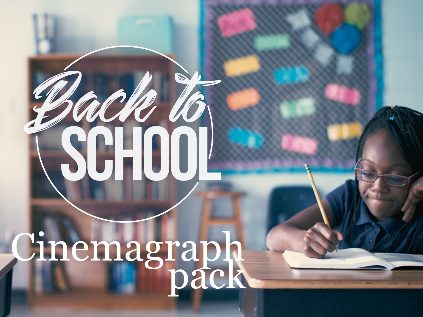 BACK TO SCHOOL CINEMAGRAPH PACK