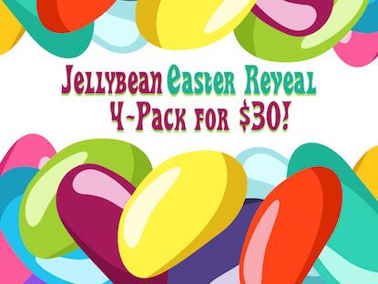 JELLYBEAN EASTER REVEAL 4 PACK