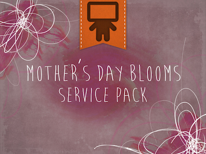 MOTHER'S DAY BLOOMS SERVICE PACK