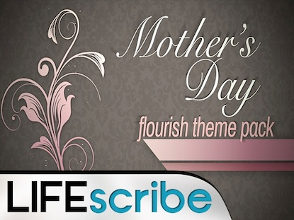 MOTHER'S DAY FLOURISH THEME PACK