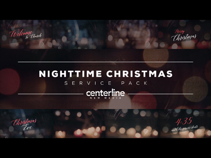 NIGHTTIME CHRISTMAS SERVICE PACK