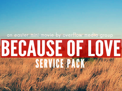 BECAUSE OF LOVE SERVICE PACK