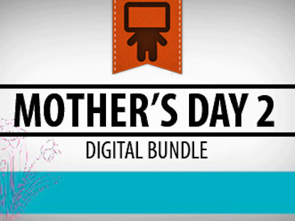 MOTHER'S DAY 2 DIGITAL BUNDLE