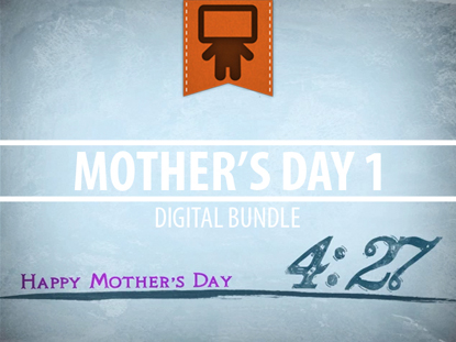 MOTHER'S DAY DIGITAL BUNDLE