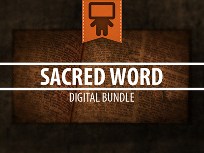 SACRED WORD DIGITAL BUNDLE