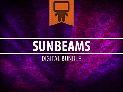 SUNBEAMS DIGITAL BUNDLE