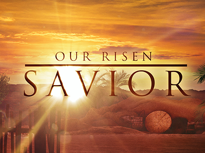 OUR RISEN SAVIOR COLLECTION