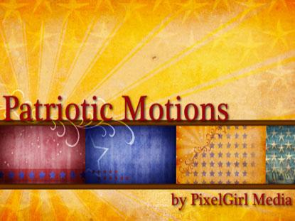 PATRIOTIC MOTIONS