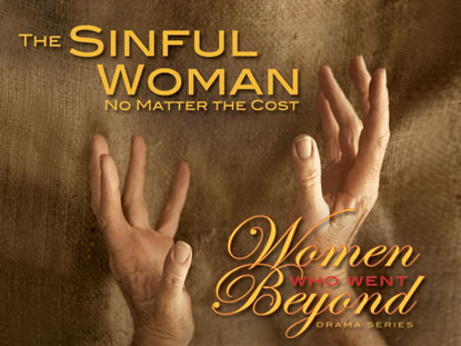 THE SINFUL WOMAN: NO MATTER THE COST
