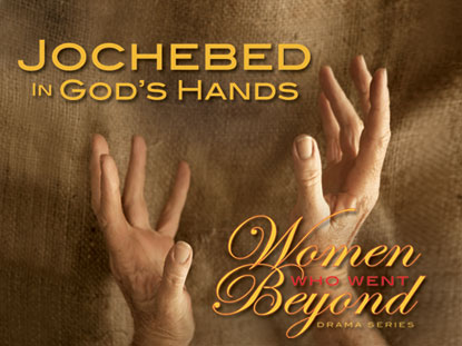 JOCHEBED IN GOD'S HANDS