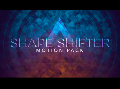 SHAPE SHIFTER MOTION PACK