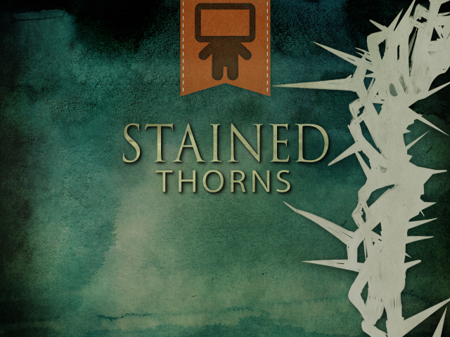 STAINED THORNS SERVICE PACK
