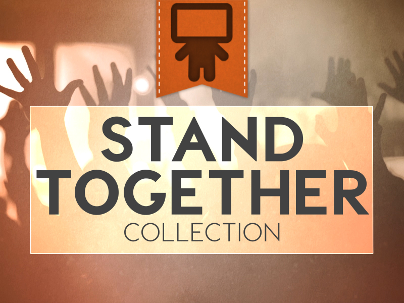 STAND TOGETHER COLLECTION