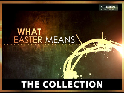 WHAT EASTER MEANS COLLECTION