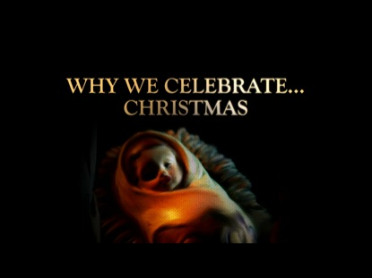 WHY WE CELEBRATE CHRISTMAS COLLECTION