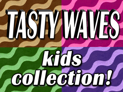 TASTY WAVES KIDS MOTION COLLECTION