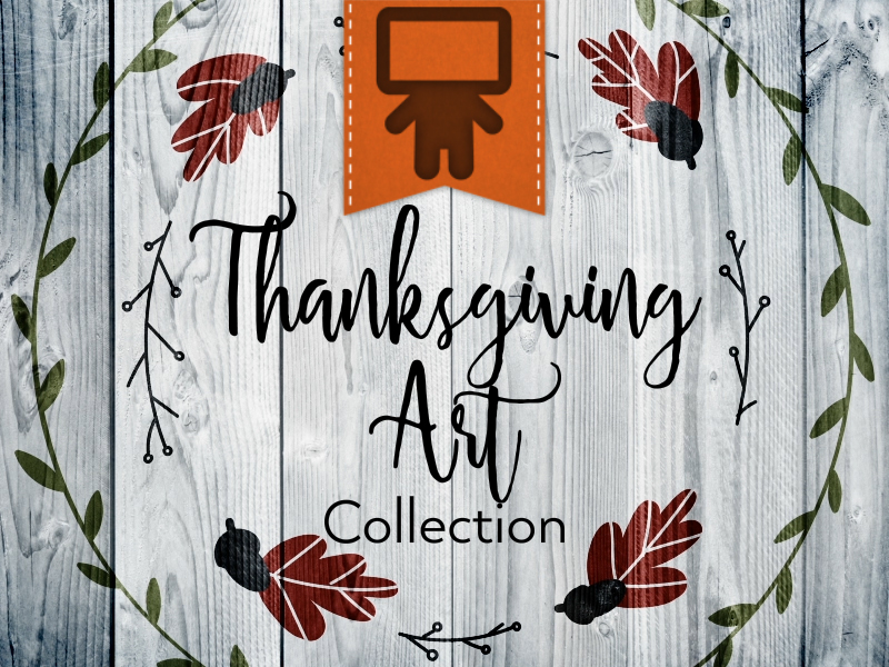 THANKSGIVING ART COLLECTION
