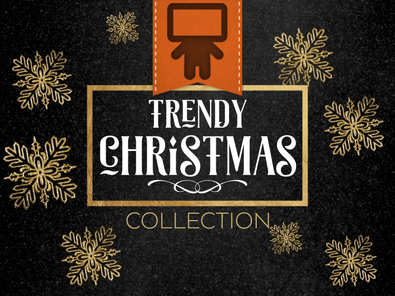 TRENDY CHRISTMAS COLLECTION