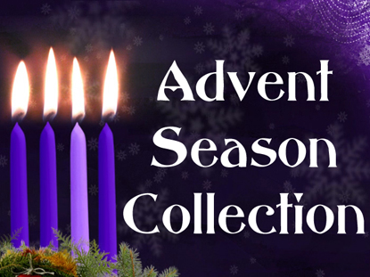 ADVENT SEASON COLLECTION