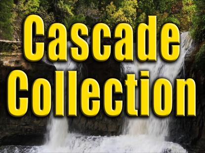 THE CASCADE COLLECTION