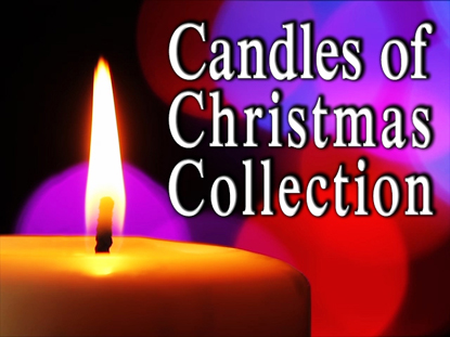 CANDLES OF CHRISTMAS COLLECTION
