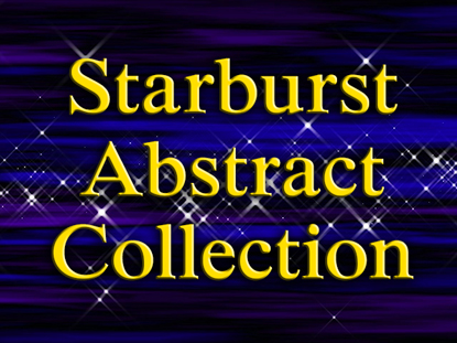 STARBURST ABSTRACT COLLECTION