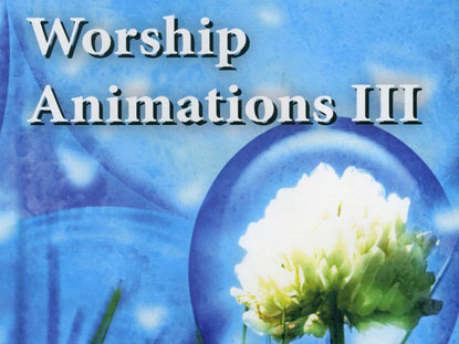 WORSHIP ANIMATIONS 3