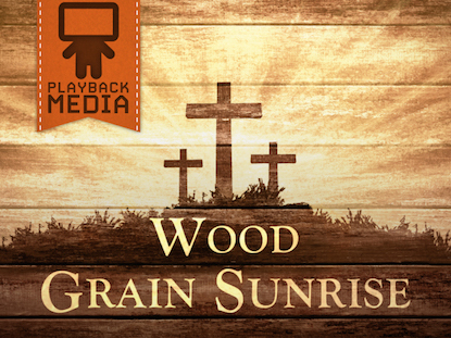 WOOD GRAIN SUNRISE COLLECTION