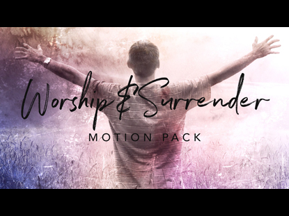 WORSHIP AND SURRENDER MOTION PACK