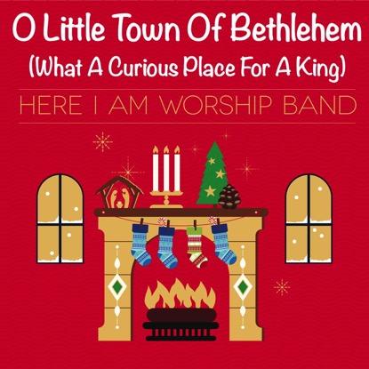 O LITTLE TOWN OF BETHLEHEM
