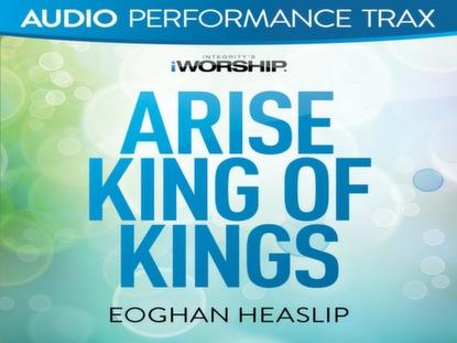 ARISE KING OF KINGS