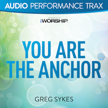 YOU ARE THE ANCHOR