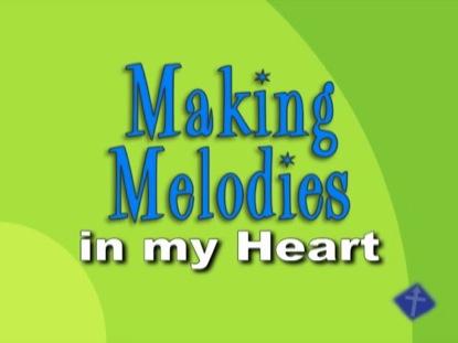MAKING MELODIES