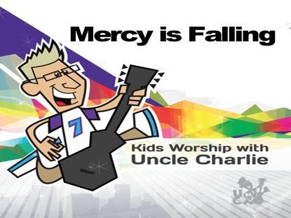 MERCY IS FALLING