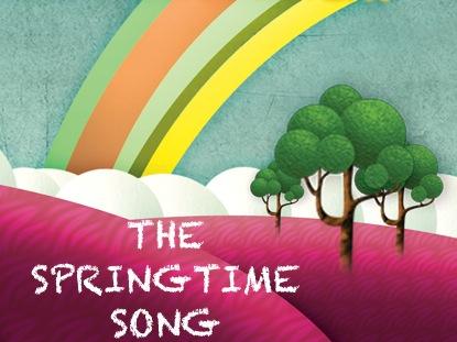 THE SPRINGTIME SONG