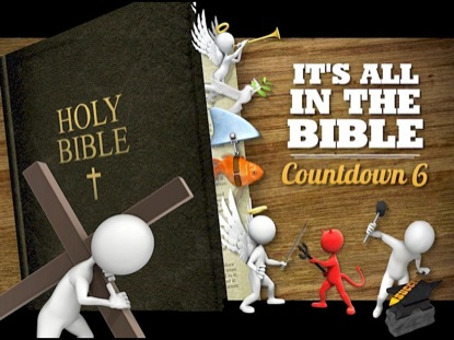 IT'S ALL IN THE BIBLE COUNTDOWN 6