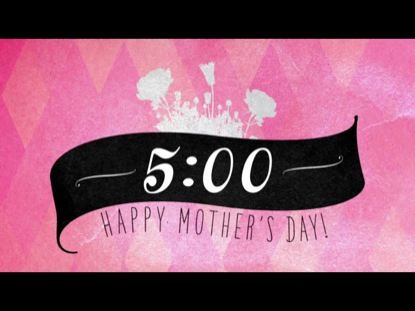 MOTHER'S DAY DIAMONDS COUNTDOWN