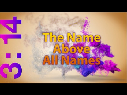 NAME ABOVE ALL NAMES COUNTDOWN
