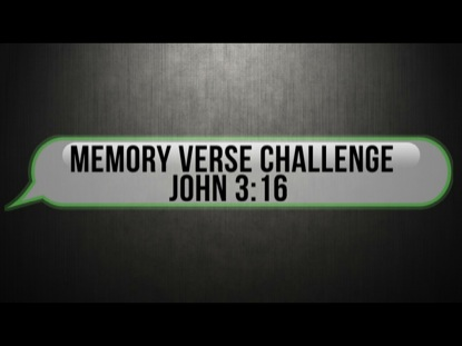 MEMORY VERSE CHALLENGE JOHN 3:16 NIV