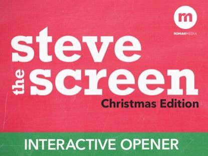 STEVE THE SCREEN CHRISTMAS EDITION