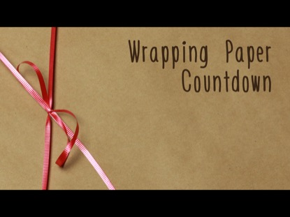 WRAPPING PAPER COUNTDOWN